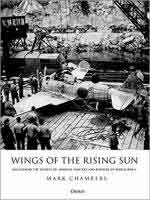 64875 - Chambers, M. - Wings of the Rising Sun. Uncovering the Secrets of Japanese Fighters and Bombers of World War II