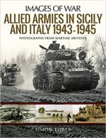 64936 - Forty, S. - Images of War. Allied Armies in Sicily and Italy 1943-1945