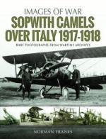 64945 - Franks, N - Images of War. Sopwith Camels Over Italy 1917-1918