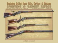 64991 - Marcot, R. - Sporting and Target Rifles. Remington Rolling Block Rifles, Carabines and Shotguns