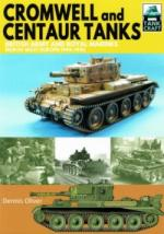 65005 - Oliver, D. - Cromwell and Centaur Tanks. British Army and Royal Marines North-West Europe 1944-1945 - Tankcraft 09
