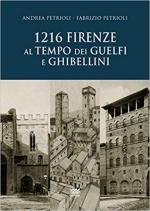 65051 - Petrioli-Petrioli, A.-F. - 1216 Firenze al tempo dei Guelfi e dei Ghibellini