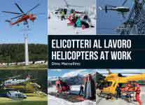 65053 - Marcellino, D. - Elicotteri al lavoro - Helicopters at Work