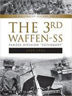 65070 - Afiero, M. - 3rd Waffen-SS Panzer Division 'Totenkopf ' Vol 1: 1939-1943. An Illustrated History (The)