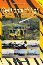 65108 - Anselmino, F. - Cent'anni di Tigri - A brief history of Italian 21st Squadron 'Tiger'