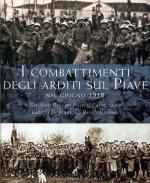 65116 - Bollini-Cappellano-Di Martino-Gaspari, G.-F.-B.-P. - Combattimenti degli Arditi sul Piave nel giugno 1918 (I)
