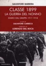 65123 - Barbera, S. - Classe 1899. La guerra del nonno. Diario dal Grappa 1917-1918