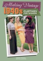 65145 - Magill, S. - Making Vintage 1940s Clothes for Women