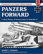 65165 - Edwards-Pruett-Olive, R.-M.H.-M. - Panzers forward. A Photo History of German Armor in WWII