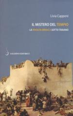 65169 - Capponi, L. - Mistero del Tempio. La rivolta ebraica sotto Traiano (Il)