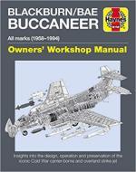 65178 - Wilson, K. - Blackburn/BAE Buccaneer Owner's Workshop Manual. All Marks 1958-94