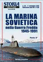 65185 - Cosentino, M. - Marina Sovietica nella Guerra Fredda 1945-1991 Parte II (La) - Storia Militare Dossier 39