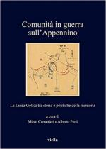 65285 - Carrattieri-Preti, M.-A. cur - Comunita' in guerra sull'Appennino. La Linea Gotica tra storia e politiche della memoria