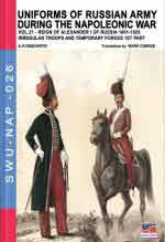 65291 - Viskovatov, A.V. - Uniforms of Russian army during the Napoleonic war Vol. 21. Reign of Alexander I of Russia 1801-1825. The irregular troops part 1