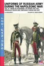 65292 - Viskovatov, A.V. - Uniforms of Russian army during the Napoleonic war Vol. 22. Reign of Alexander I of Russia 1801-1825. The irregular troops