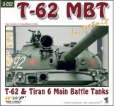 65330 - Koran et al., F. - Present Vehicle 52: T-62 and Tiran 3/6 MBT in Detail. T-62 and Tiran 3/6 MBTs