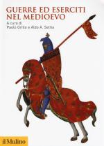 65350 - Grillo-Settia, P.-A.A. cur - Guerre ed eserciti nel Medioevo