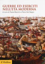 65351 - Bianchi-Del Negro, P.-P. cur - Guerre ed eserciti nell'Eta' Moderna