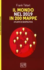 65357 - Tetart, F. - Mondo nel 2019 in 200 mappe. Atlante di geopolitica (Il)