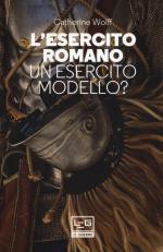 65362 - Wolff, C. - Esercito romano. Un esercito Modello? (L')