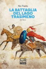 65364 - Fields, N. - Battaglia del lago Trasimeno 217 a.C. (La)