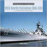 65396 - Doyle, D. - USS North Carolina (BB-55). From WWII Combat to Museum Ship - Legends of Warfare