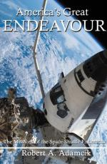 65439 - Adamcik, R.A. - America's Great Endeavour. The Missions of Space Shuttle Endeavour