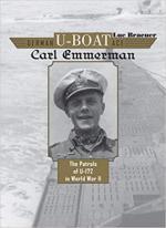 65462 - Braeuer, L. - German U-Boat Ace Carl Emmermann. The Patrols of U-172 in World War II