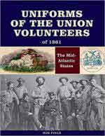 65465 - Field, R. - Uniforms of the Union Volunteers of 1861