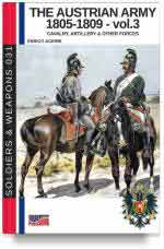 65470 - Acerbi, E. - Austrian Army 1805-1809 Vol 3: The Cavalry, Artillery and other forces (The)