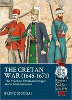 65486 - Mugnai, B. - Cretan War 1645-1671. The Venetian-ottoman Struggle in the Mediterranean (The)