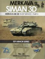 65518 - Mass-O'Brien, M.-A. - IDF Armor Series 24: Merkava Siman 3D. Merkava Mk 3D In IDF Service Part 3