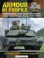 65519 - Healy-Rolfe, M.-M. - Armour in Profile. Armoured Fighting Vehicles of the United States Army 1945-2018