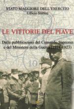 65542 - AAVV,  - Vittorie del Piave. Dalle pubblicazioni del Comando Supremo e del Ministero della Guerra 1918-1923 (Le)