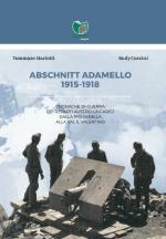 65550 - Mariotti-Cozzini, T.-R. - Abschnitt Adamello 1915-1918. Cronache di guerra dei reparti austro-ungarici dalla Presanella alla Val S. Valentino