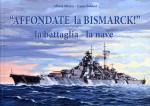 65561 - Minter-Bekker, A.-C. - 'Affondate la Bismarck!'. La battaglia - la nave
