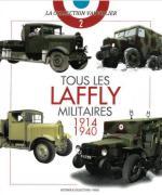 65620 - Vauvillier, F. - Collection Vauvillier 02: Tous les Laffly Militaires 1914-1940