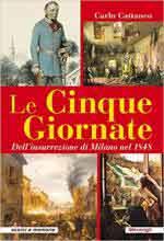 65637 - Cattaneo, C. - Cinque giornate dell'insurrezione di Milano nel 1848 (Le)