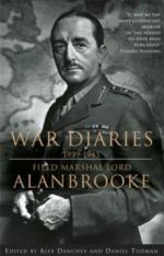 65641 - Brooke Viscount Alanbrooke, A. - Alanbrooke War Diaries 1939-1945. Field Marshall Lord Alanbrooke
