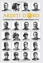 65653 - Roseano-Bolllini et al., R.-G. - Arditi d'Oro. Le 20 Medaglie d'Oro al Valore Militare dei Reparti d'Assalto, 1917-18