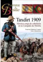 65702 - Martinez Canales, F. - Guerreros y Batallas 131: Taxdirt 1909. Heroica carga de caballeria en la campana de Melilla