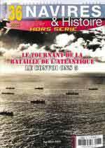 65716 - Alloin, R. - HS Navires&Histoire 36: Le tournant de la Bataille de l'Atlantique: Convoi ONS 5