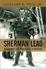 65791 - Peck, G.R. Jr. - Sherman Lead. Flying the F-4D Phantom II in Vietnam