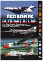 65912 - Paloque, G. - Histoire des Escadres de l'Armee de l'Air Tome 2. Escadres et unites de bombardement et de transport de 1945 a nos jours inclus glam B-26 et C-119 en Indochine