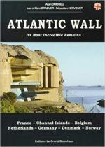 65925 - Durrieu-Braeuer-Braeuer-Hervouet, A.-L.-M.-S. - Atlantic Wall. Its Most Incredible Remains! France, Channel Islands, Belgium, Netherlands, Germany, Denmark, Norway
