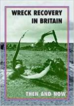 65932 - Moran, P. - Wreck Recovery in Britain Then and Now