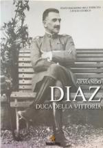 65985 - AAVV,  - Armando Diaz. Il Duca della Vittoria