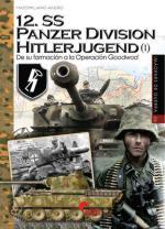 66020 - Afiero, M. - 12. SS Panzer Hitlerjuegend Vol 1. De su formacion a la operacion Goodwood- Imagenes de guerra 26