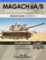 66023 - Mass-O'Brien, M.-A. - IDF Armor Series 25: Magach 6A/B. IDF Patton M60A1. M60A1 in IDF Service Part 3