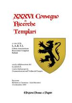 66038 - AAVV,  - XXXVI Convegno di ricerche templari. Ravenna 2018